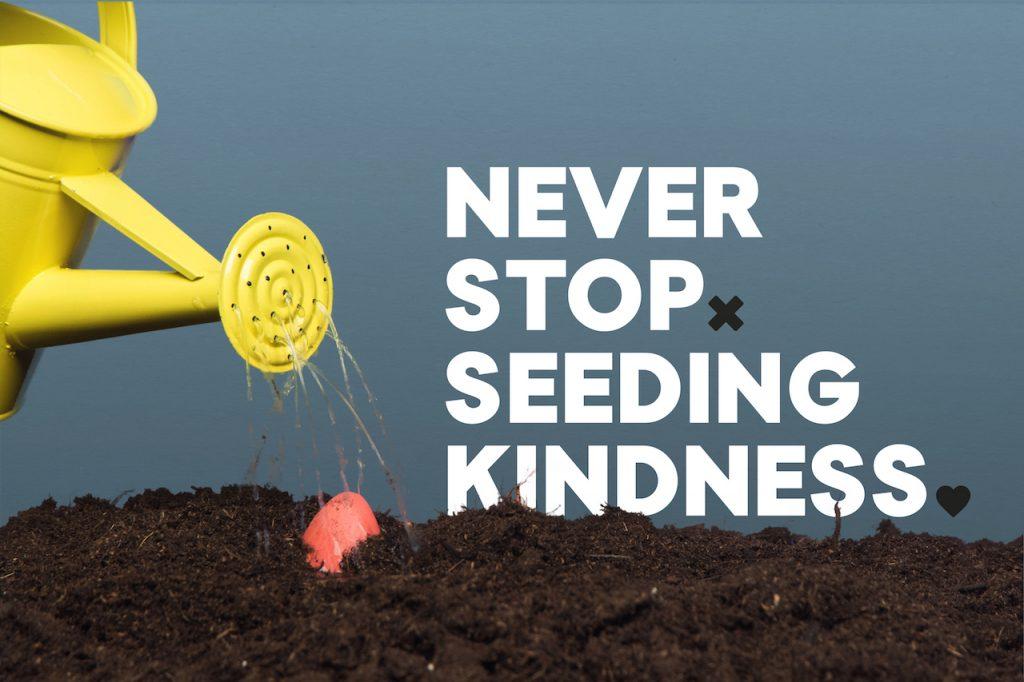 Never Stop Kindness